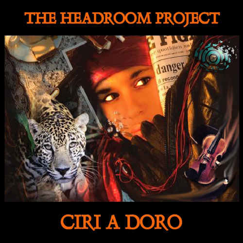 Ciri a Doro The Headroom Project